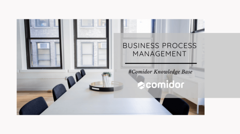 Business Process Management Definition - KB | Comidor Low-Code Platform