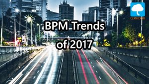 Business Process Management Trends - Comidor BPM