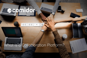 what is a collaboration platform | Comidor