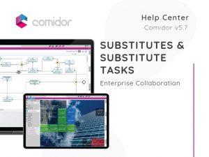 Substitutes Tasks | Enterprise Collaboration | Comidor Low-Code BPM