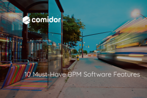 10 must-have BPM Software Features