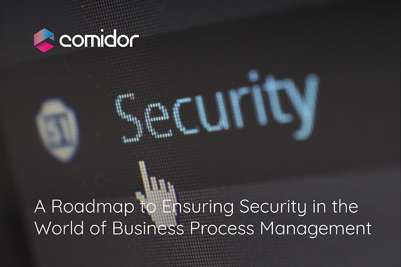Security in Business Process Management | Comidor Low-Code BPM Platform