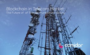 Blockchain in Telecom Market | The Future of Telecommunication Industry | Comidor Low-Code BPM Platform