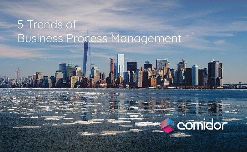 Business Process Management Trends | Comidor Low-Code BPM Platform