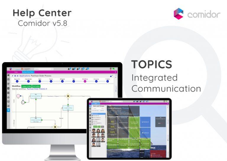Topics | Integrated Communication | Comidor Digital Automation Platform