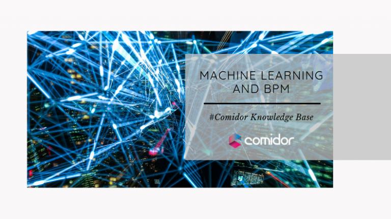 Machine Learning and BPM | Comidor Low-Code BPM Platform