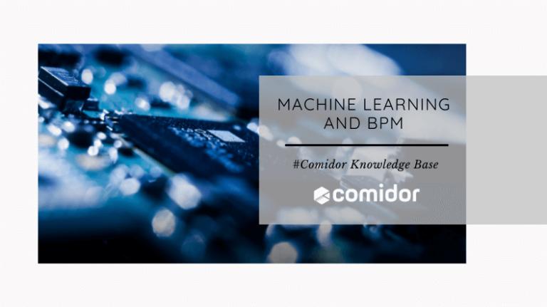 Machine Learning and BPM - KB| Comidor Low-Code Platform