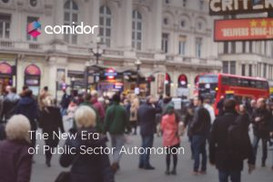 The New Era of Public Sector Automation | Comidor Low-Code BPM Platform