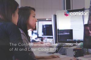 AI and Low-Code BPM | Comidor Low-Code BPM Platform