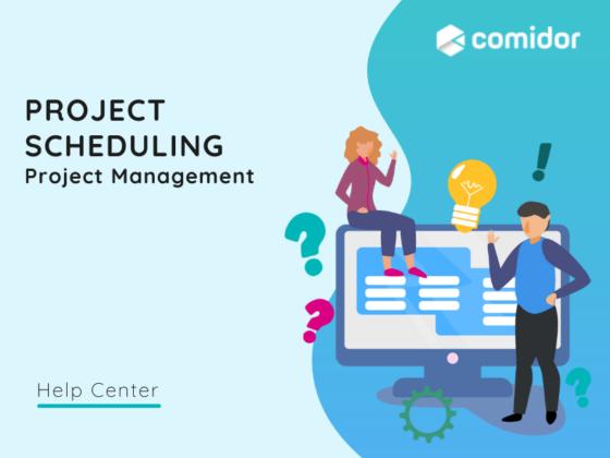 Project Scheduling v.6.0   Comidor Platform