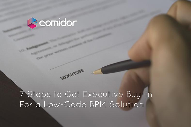 Executive Buy-In | Comidor Low-Code BPM Digital Automation Platform