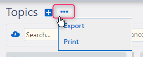 Print and Export Multiple Topics | Comidor Platform