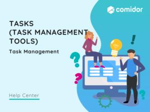 Tasks (Task Management Tools) v.6| Comidor Platform