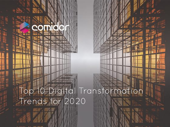 Top 10 digital transformation trends for 2020 | Comidor Digital Automation Platform