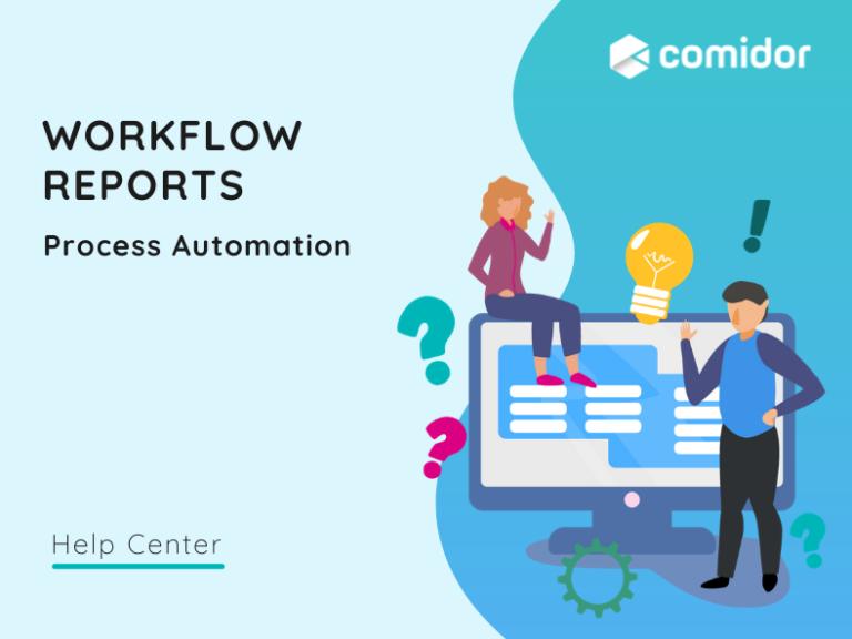 Workflow reports | Comidor Platform