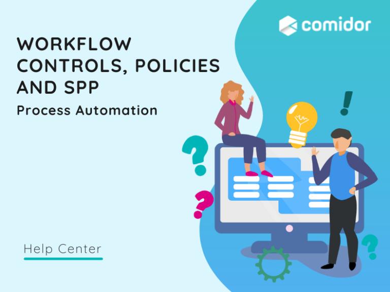 Controls, policies SPPs featured | Comidor Platform