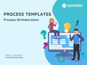 Process template featured | Comidor Platform