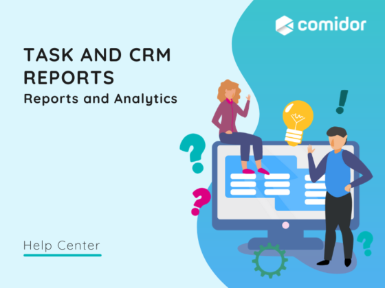 Task and CRM reports | Comidor Platform