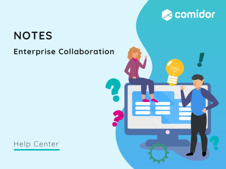 notes v6.0| Comidor Platform