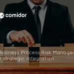 Business Process Risk Management_A strategic integration | Comidor Platform