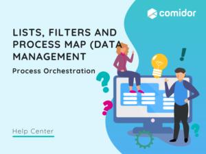 Lists, Filters and process Map v.6  Comidor Platform
