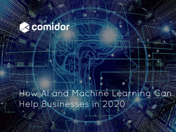 How AI and Machine Learning Can Help Businesses in 2020 | Comidor Platform