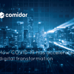 How-COVID-19-has-accelerated-digital-transformation | Comidor Digital Automation Platform