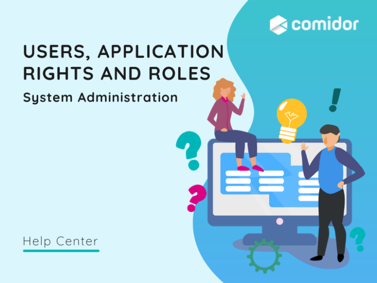 Users, Application Rights and Roles | Comidor Platform