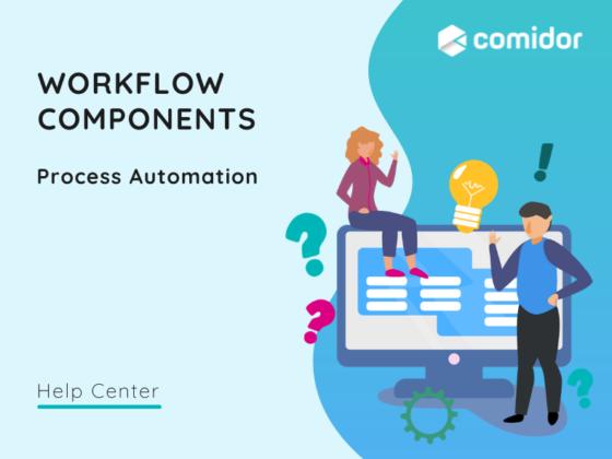Workflow Components featured | Comidor Platform