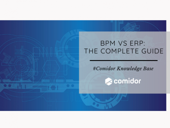 BPM vs ERP: The Complete Guide | Comidor