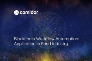 Blockchain Workflow Automation | Comidor Digital Automation Platform