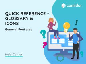 Quick Reference Glossary & Icons v.6|Comidor Platform
