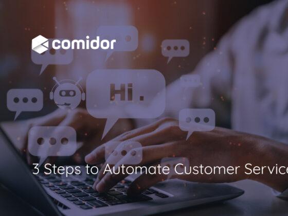 3-Steps-to-Automate-Customer-Service | Comidor Platform