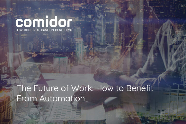 The Future of Work: How to Benefit From Automation | Comidor