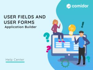 User fields and forms | Comidor Platform