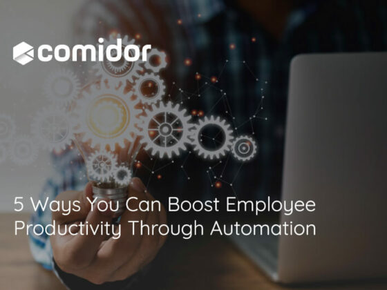 5 Ways You Can Boost Employee Productivity Through Automation | Comidor
