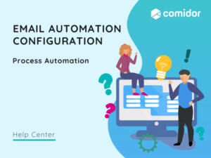 Email automation configuration featured | Comidor Platform