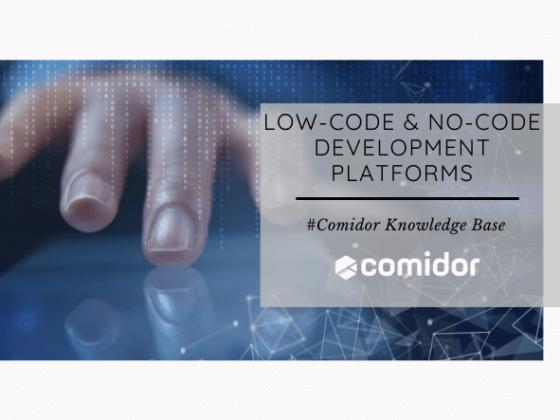 Low-Code and No-Code Development Platforms | Comidor