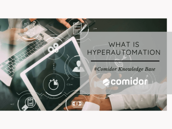 What is Hyperautomation | Comidor Platform