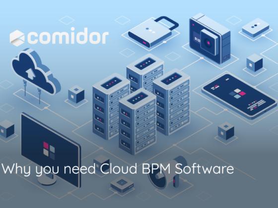 Why you need Cloud BPM | Comidor