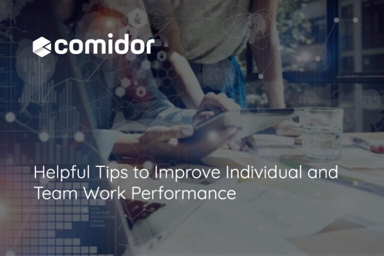Helpful Tips to Improve Individual and Team Work Performance | Comidor Platform
