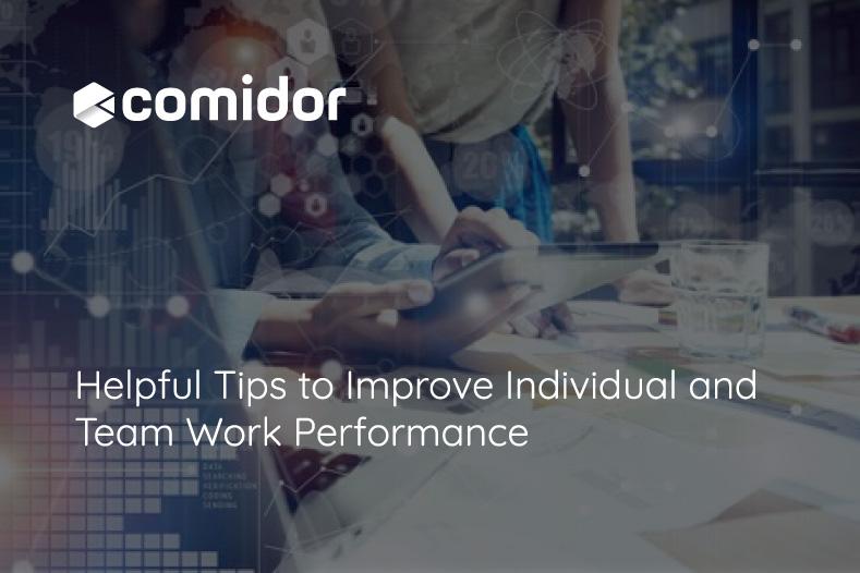Helpful Tips to Improve Individual and Team Work Performance   Comidor Platform