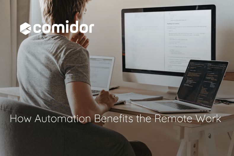 How Automation Benefits the Remote Work   Comidor