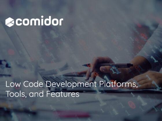 Low Code Development Platforms, Tools, and Features | Comidor