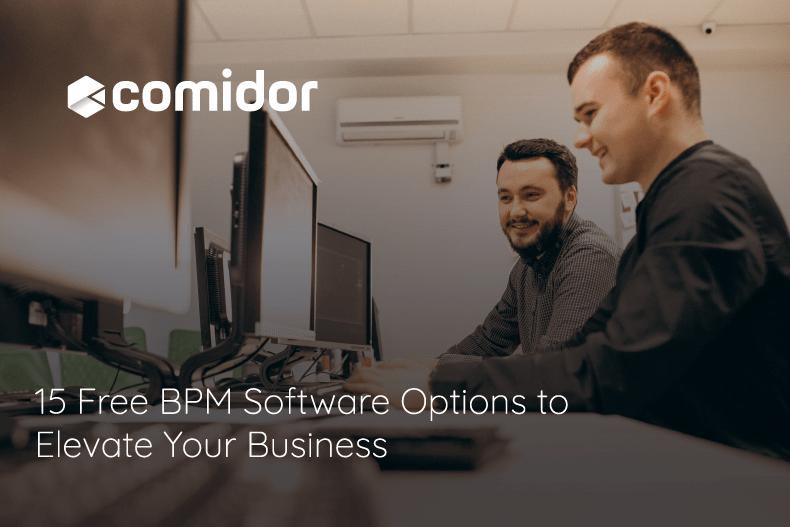free BPM software   Comidor