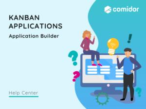Kanban Applications   Comidor Platform