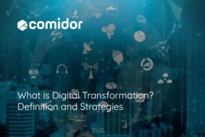 What is Digital Transformation   Comidor Platform