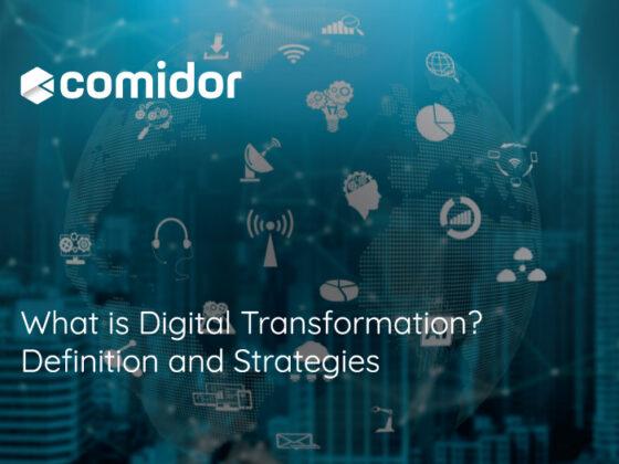 What is Digital Transformation | Comidor Platform