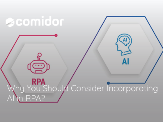 Why You Should Consider Incorporating AI in RPA? Benefits and Use Cases | Comidor